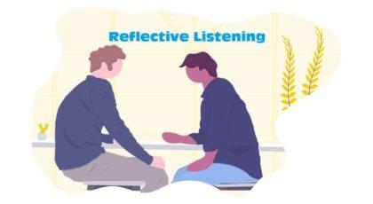 Reflective Listening